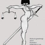 Justitia gibt Recht und verursacht Kosten…
